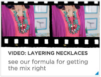 Video - Layering Necklaces
