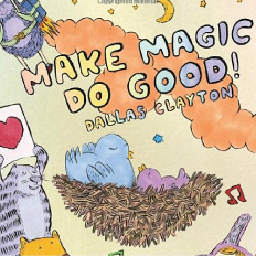 Make Magic, Do Good