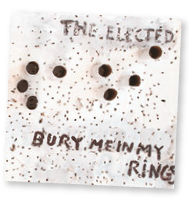 The Elected's 'Bury Me In My Rings'