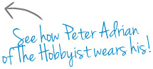 See how Peter Adrian from the Hobbyist wears his!
